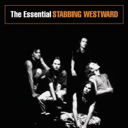 Stabbing Westward - The Essential Stabbing Westward