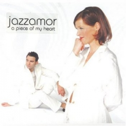 Jazzamor - A Piece of My Heart