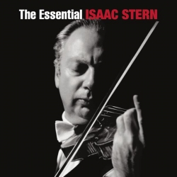 Isaac Stern - The Essential Isaac Stern