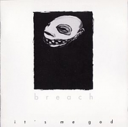 Breach - It's Me God