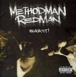 Method Man & Redman - Blackout!