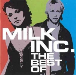 Milk Inc. - The Best Of (1CD)