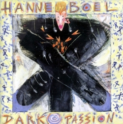 Hanne Boel - Dark Passion
