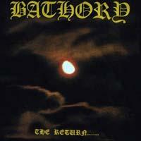 Bathory - The Return