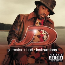 Jermaine Dupri - Instructions (Explicit Version)
