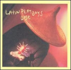 Latin Playboys - Dose