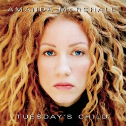 Amanda Marshall - Tuesday's Child