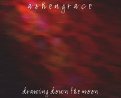 Ashengrace - Drawing Down The Moon