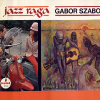 Gabor Szabo - Jazz Raga