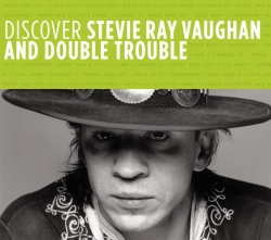 Stevie Ray Vaughan And Double Trouble - Discover Stevie Ray Vaughan And Double Trouble