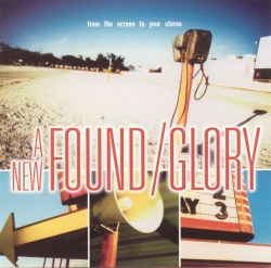 New Found Glory - From The Screen To Your Stereo