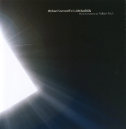ROBERT RICH - Michael Somoroff's Illumination