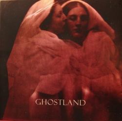 Ghostland - Ghostland