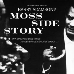 Barry Adamson - Moss Side Story