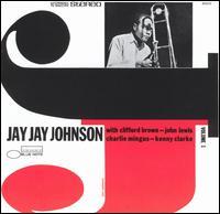 J.J. Johnson - The Eminent Jay Jay Johnson, Volume 1