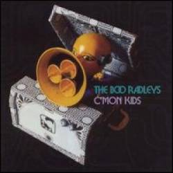 The Boo Radleys - C'Mon Kids