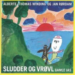 Alberte Winding - Sludder Og Vrøvl Gamle Jas