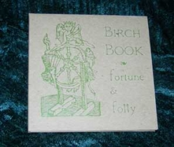 Birch Book - Vol. II - Fortune & Folly