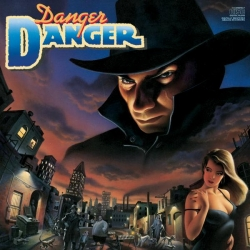 Danger Danger - Danger Danger