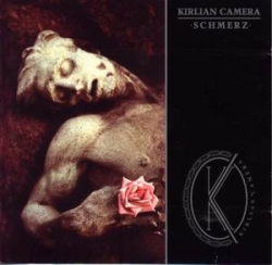 Kirlian Camera - Schmerz