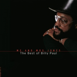 Billy Paul - Me And Mrs. Jones: The Best Of Billy Paul