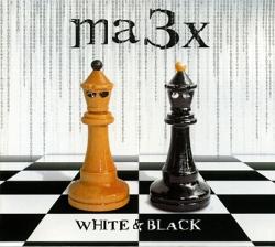 Ma3x - White & Black