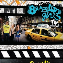 Brazilian Girls - New York City