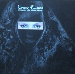 Kirsty MacColl - Desperate Character