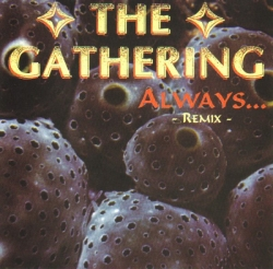 The Gathering - Always... - Remix -