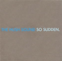 The Hush Sound - So Sudden
