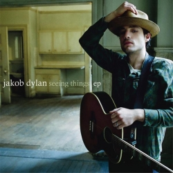 Jakob Dylan - Seeing Things EP