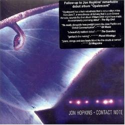 Jon Hopkins - Contact Note