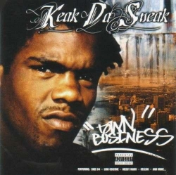 keak da sneak - Town Business