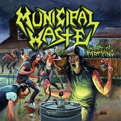 Municipal Waste - The Art Of Partying