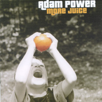 Adam Power - More Juice