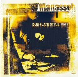 Manasseh - Dub Plate Style Vol.2