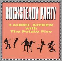Laurel Aitken - Rocksteady Party