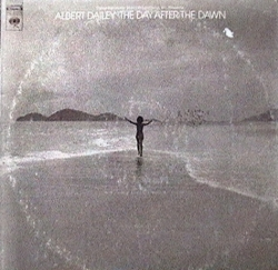 Albert Dailey - The Day After The Dawn