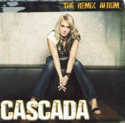 Cascada - The Remix Album