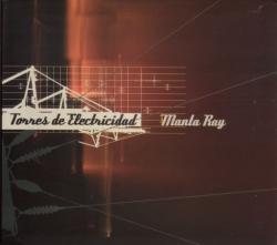 Manta Ray - Torres De Electricidad