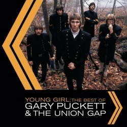 Gary Puckett & The Union Gap - Young Girl: The Best Of Gary Puckett & The Union Gap