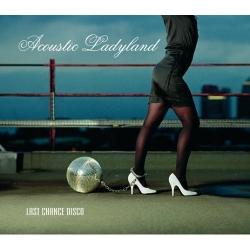 Acoustic Ladyland - Last Chance Disco