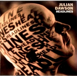 Julian Dawson - Headlines