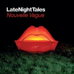 Nouvelle Vague - LateNightTales