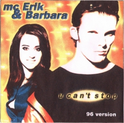 Mc ERIK & BARBARA - U Can't Stop (96 Version)