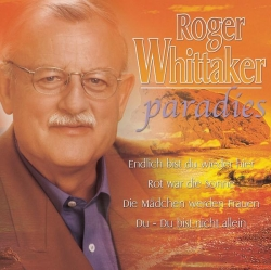 Roger Whittaker - Paradies
