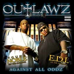 Outlawz - Against All Oddz