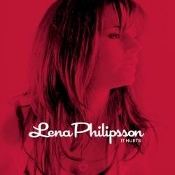 Lena Philipsson - It Hurts