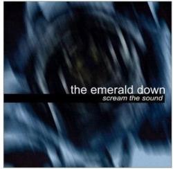 The Emerald Down - Scream The Sound