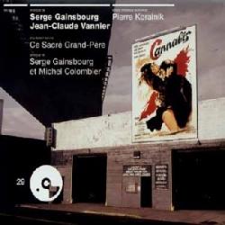 Serge Gainsbourg - Cannabis / Ce Sacré Grand-Père (Bandes Originales Des Films)